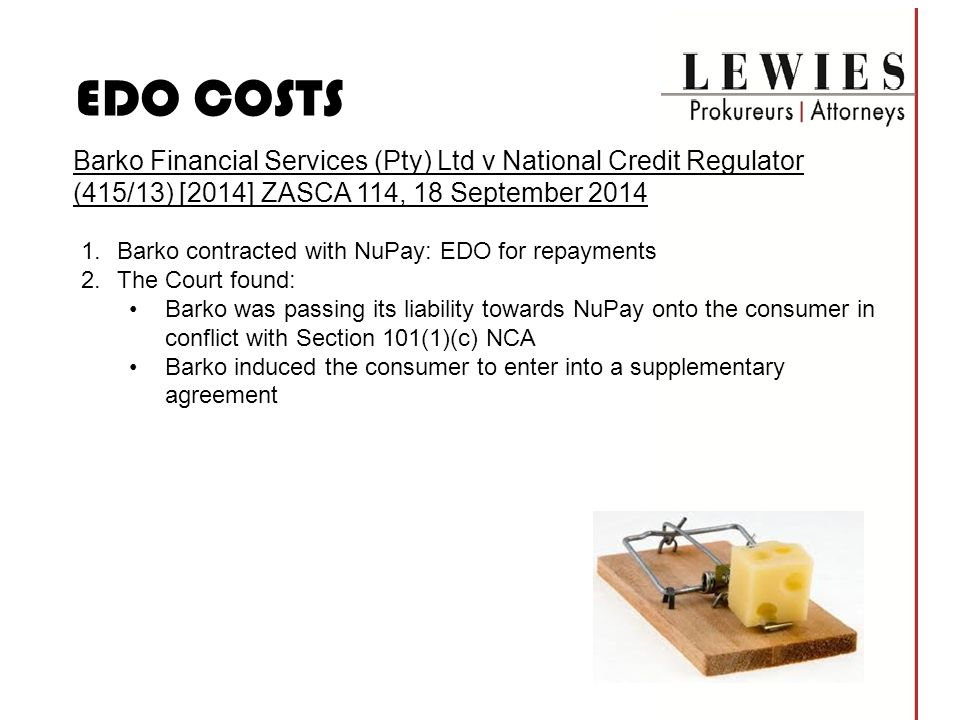 EDO COSTS Barko Financial Services (Pty) Ltd v National Credit Regulator (415/13) [2014] ZASCA 114, 18 September 2014.